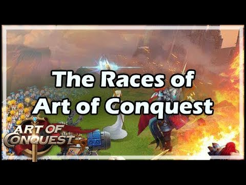 The Races of Art of Conquest