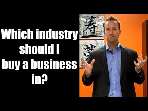 Which industry should I buy a business in?