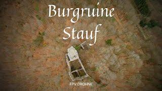 Burgruine Stauf | Fpv Drohne | RUINE #7