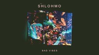 Shlohmo   Bad Vibes (FULL ALBUM)