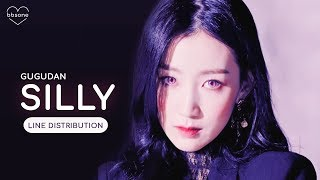 gugudan(구구단) - Silly (Line Distribution)