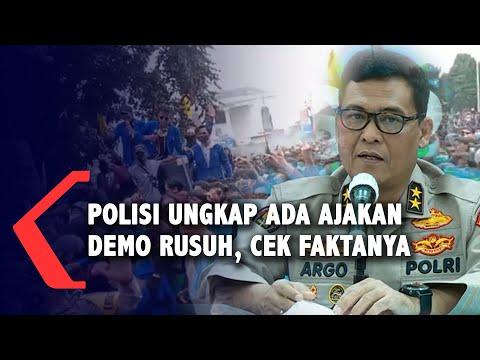 polisi ungkap ada ajakan demo rusuh cek faktanya
