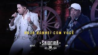Humberto e Ronaldo - Hoje Sonhei com Você DVD #SaideiraDos10Anos