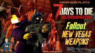 7 Days to Die Bloodmoon But Using Fallout New Vegas Guns