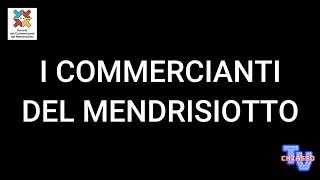 'I Commercianti del Mendrisiotto ci mettono la faccia!' episoode image