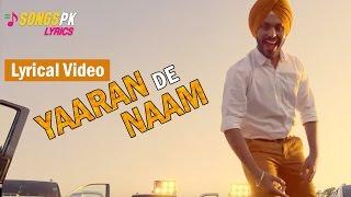 Yaaran De Naam Lyrics  Lyrical Video   Harman Gill  San B