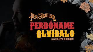 10. Pepe Aguilar   Perdóname, Olvídalo (Audio Oficial)