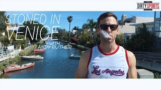 Stoned in Venice - Venice Canals