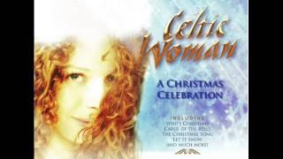 Celtic Woman - The Wexford Carol