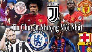 Tin bóng đá | Chuyển nhượng | 29/07/2018: MU sắp bán Rojo - Juventus mua Pogba - Chelsea bán Willian