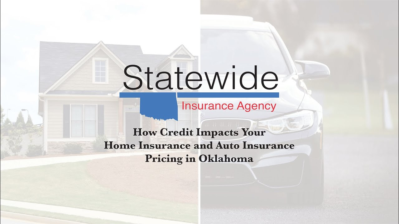 How credit impacts your home insurance and auto insurance pricing in Oklahoma
