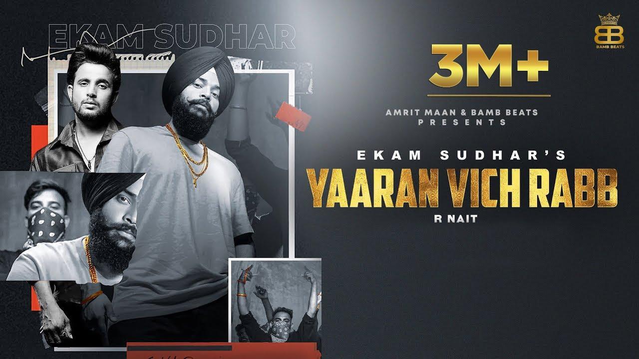 Yaaran Vich Rabb Lyrics Ekam Sudhar - R Nait - New Punjabi Song 2021 - Latest Punjabi Songs 2021| Ekam Sudhar Lyrics