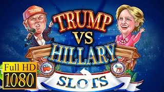 Trump Vs. Hillary Slot Games! Game Review 1080P Official Super Lucky 2016