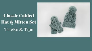 Cabled Hat and Mittens - Tips and Tricks