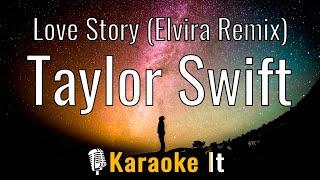 Love Story (Elvira Remix) (Taylor's Version) - Taylor Swift (Karaoke Version) 4K