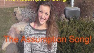The Assumption Song | Music Video | Fan made