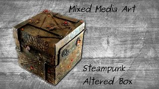 Mixed Media Art - Steampunk Altered Gift Box - Start To Finish Tutorial