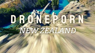 Droneporn Cinematic fpv New Zealand