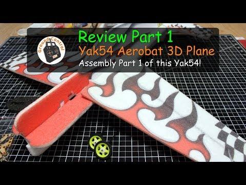 Review Part 1 - Yak54 Aerobat 800mm Wingspan 3D Plane - Assembly Part 1