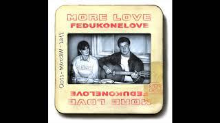 FEDUK - MORE LOVE (prod by. Qoss)