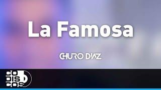 La Famosa, Churo Diaz Y Elías Mendoza   Audio