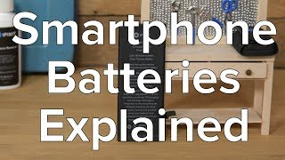 Your Smartphone Battery, Explained!