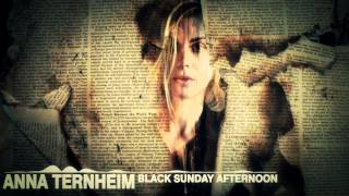 Anna Ternheim - Black Sunday Afternoon