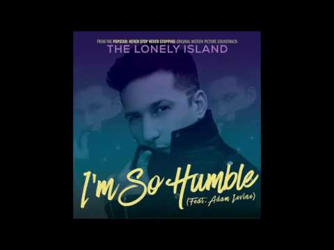 I'm So Humble (Song) by The Lonely Island and Adam Levine