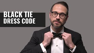 10 Black Tie Rules To ALWAYS Follow | Black Tie Event Dress Code Guide