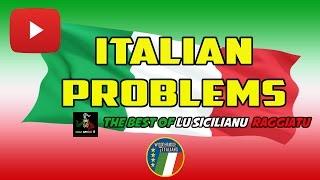 Italian Problems (The Best Of Lu Sicilianu Raggiatu)