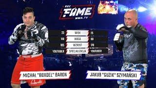 """FAME MMA 1: Michał """"Boxdel"""" Baron vs Jakub """"Guzik"""" Szymański (Cała Walka)"""