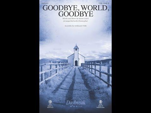 Goodbye, World, Goodbye