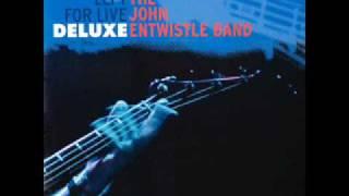 The John Entwistle Band - Summertime Blues