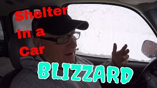 In a Blizzard, Shelter in Vehicle | How to Get Comfortable | Preparedness