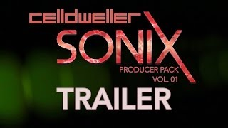 Sonix Producer Pack Vol. 1 Trailer
