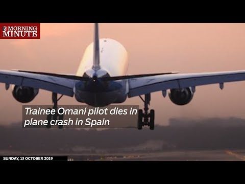 Trainee Omani pilot dies in plane crash in Spain