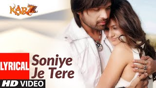 Lyrical : Soniye Je Tere Naal | Karzzzz | Urmila Matondkar | Himesh Reshammiya, Tulsi Kumar - Download this Video in MP3, M4A, WEBM, MP4, 3GP