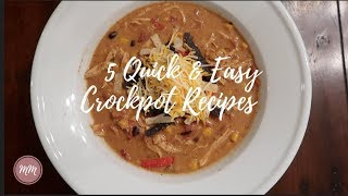 5 Quick & Easy Crockpot Recipes