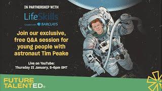Tim Peake 'Future Talent' Q&A Live Stream