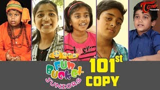 Fun Bucket JUNIORS | Episode 101 | Kids Funny Videos | Comedy Web Series | By Nagendra K | TeluguOne