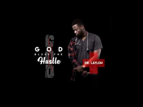 Dr Laylow God Bless The Hustle