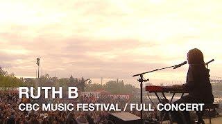 Ruth B | CBC Music Festival | Full Concert