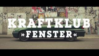 Kraftklub - Fenster (official video)