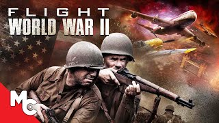 Flight World War II | Full Adventure Sci-Fi Movie