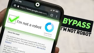 How to Bypass I'm Not A Robot reCaptcha on Android Chrome!