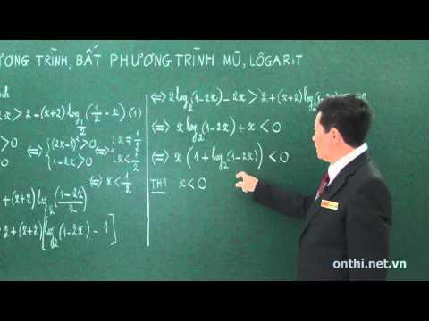 Chương 2-Bài 9-Phương trình, bất phương trình mũ và logarit (p4)
