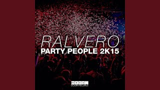 Party People 2K15 (Extended Mix)