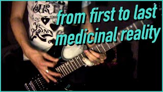 From First To Last - Medicinal Reality guitar cover