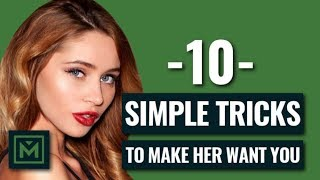 How to Make a Girl Want You (TODAY) - 10 EASY Ways to Make Her Want You