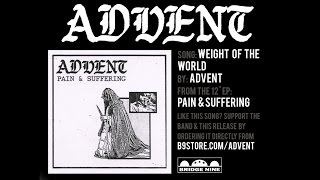 Advent - Weight Of The World (Official Audio)